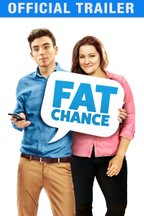 Fat Chance: Trailer