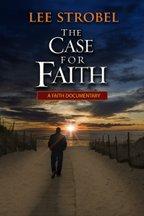 The Case for Faith: Documentary