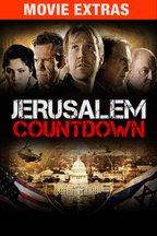 Jerusalem Countdown Extras (Behind the Scenes)