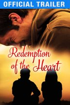Redemption of the Heart - Official Trailer