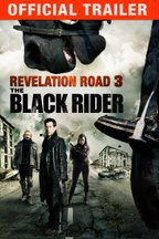 Revelation Road 3: Black Rider: Official Trailer