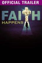 Faith Happens: Trailer