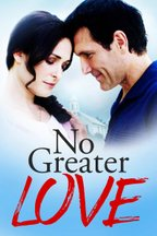 No Greater Love (2010)